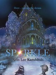 SPARKLE by Arin  Kambitsis
