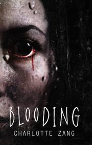 BLOODING  by Charlotte  Zang