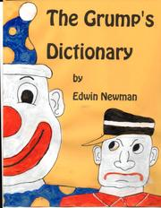 THE GRUMP'S DICTIONARY by Edwin  Newman