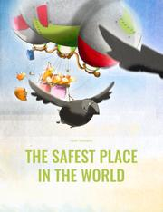 THE SAFEST PLACE IN THE WORLD by Philipp Winterberg
