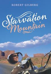 STARVATION MOUNTAIN by Robert Gilberg