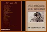 TRACKS OF MY FEARS by Alexandra Kraeler  Corbin