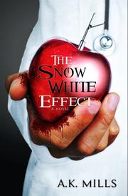 THE SNOW WHITE EFFECT by A.K.  Mills