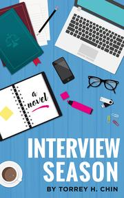 INTERVIEW SEASON by Torrey H.  Chin