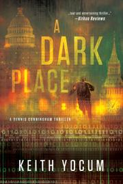 A DARK PLACE by Keith Yocum