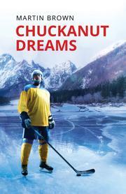 CHUCKANUT DREAMS by Martin Brown