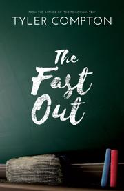 THE FAST OUT by Tyler  Compton