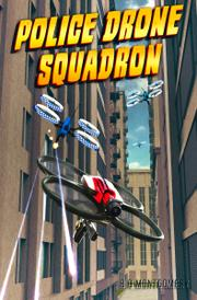 POLICE DRONE SQUADRON by B. D.  Montgomery