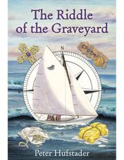 THE RIDDLE OF THE GRAVEYARD by Peter  Hufstader
