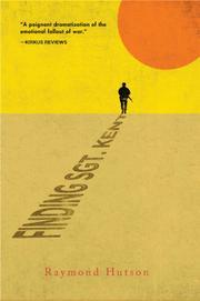 FINDING SGT. KENT by Raymond Hutson