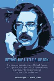 BEYOND THE LITTLE BLUE BOX by John T. Draper