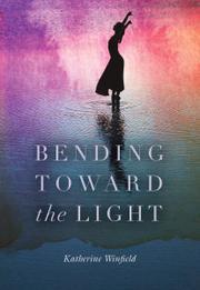 BENDING TOWARD THE LIGHT Cover