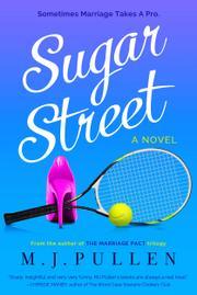SUGAR STREET by M.J. Pullen