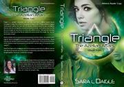 TRIANGLE by Sara L.  Daigle