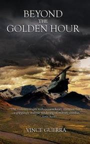BEYOND THE GOLDEN HOUR  by Vince  Guerra