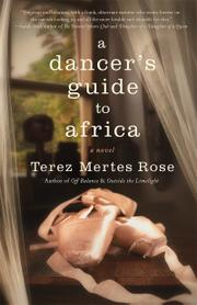A DANCER'S GUIDE TO AFRICA by Terez Mertes Rose