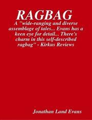 RAGBAG by Jonathan Land  Evans