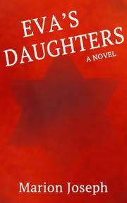 EVA'S DAUGHTERS by Marion  Joseph