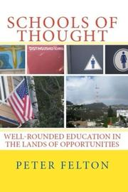 SCHOOLS OF THOUGHT by Peter  Felton