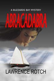 ABRACADABRA by Lawrence  Rotch