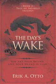 THE DAY'S WAKE by Erik A. Otto