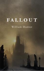 FALLOUT by William Hunter