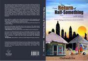 THE RETURN OF HALF-SOMETHING by Chukwudi Eze