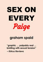 SEX ON EVERY PAIGE by Graham Spaid