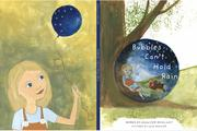 BUBBLES CAN'T HOLD RAIN by Jennifer McGlincy