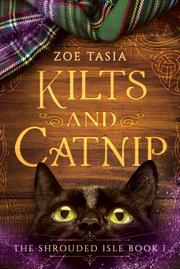 KILTS AND CATNIP by Zoe Tasia