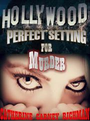 PERFECT SETTING FOR MURDER by Catherine Carney  Richman