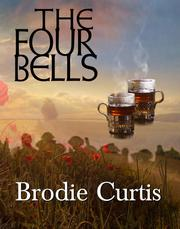 THE FOUR BELLS by Brodie  Curtis