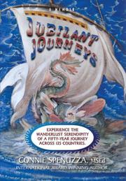 JUBILANT JOURNEYS by Connie  Spenuzza