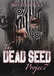 THE DEAD SEED PROJECT  by Welcome Cole