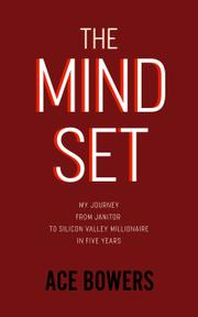 THE MINDSET  by Ace  Bowers