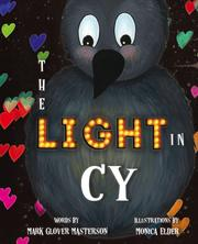 THE LIGHT IN CY by Mark Glover  Masterson