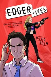 EDGER LIVES by David  Beem
