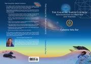 THE GALACTIC EARTH COUNCIL by Celestine Iisha  Star
