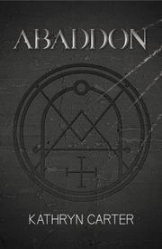 ABADDON by Kathryn Carter