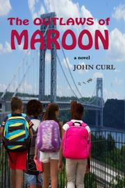 THE OUTLAWS OF MAROON by John  Curl