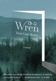 WREN by Tricia Gates  Brown