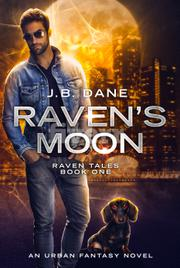 RAVEN'S MOON by J.B.  Dane