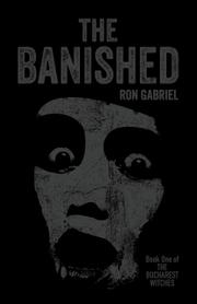 THE BANISHED by Ron Gabriel