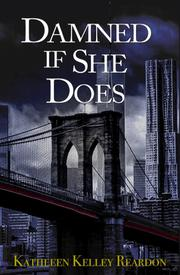 DAMNED IF SHE DOES by Kathleen Kelley  Reardon
