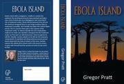 EBOLA ISLAND by Gregor Pratt