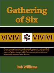 GATHERING OF SIX by Rob Williams