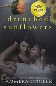 DRENCHED SUNFLOWERS by Tammera Cooper
