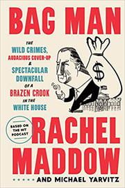 BAG MAN by Rachel Maddow