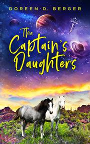 THE CAPTAIN'S DAUGHTERS by Doreen D. Berger