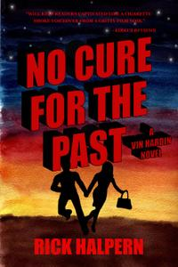 NO CURE FOR THE PAST